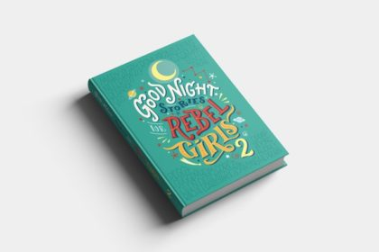 Storie della buonanotte per bambine ribelli. In arrivo il secondo volume.